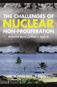 The Challenges of Nuclear Non-Proliferation