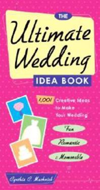 Ultimate Wedding Idea Book