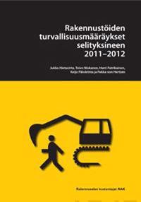 Rakennustöiden turvallisuusmääräykset selityksineen 2011-2012