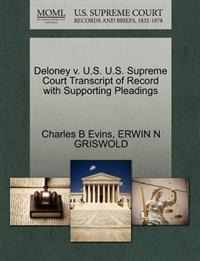 Deloney V. U.S. U.S. Supreme Court Transcript of Record with Supporting Pleadings
