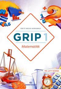 Grip 1; matematikk - Grete Angvik Hermanrud | Ridgeroadrun.org