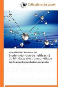 Etude Th�orique de L Efficacit� Du Blindage �lectromagn�tique
