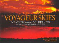 Voyageur Skies: Weather and the Wilderness in Minnesota's National Park