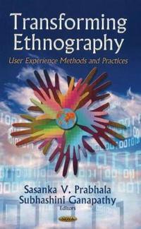 Transforming Ethnography