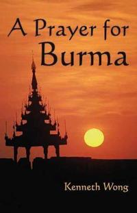 A Prayer for Burma