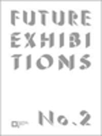 Future Exhibitions No. 2