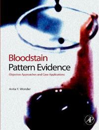 Bloodstain Pattern Evidence