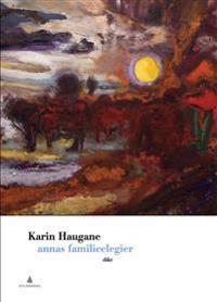 Annas familieelegier - Karin Haugane pdf epub