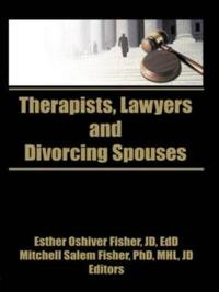 Therapists, Lawyers and Divorcing Spouses