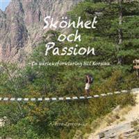 Skönhet och passion : En kärleksförklaring till Korsika