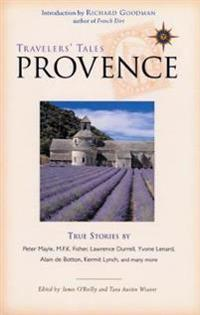 Travelers' Tales Provence and the South of France