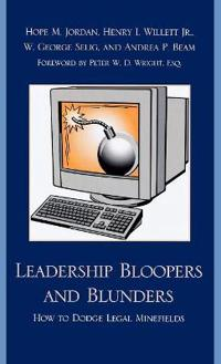 Leadership Bloopers and Blunders