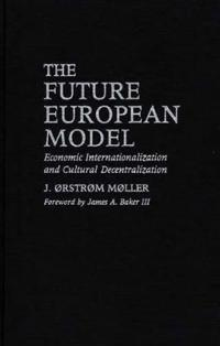 The Future European Model