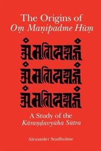 The Origins of Om Manipadme Hum