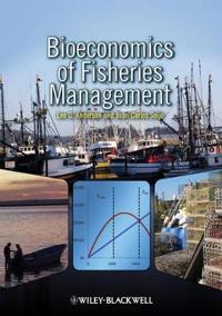 Bioeconomics of Fisheries Management [With CDROM]