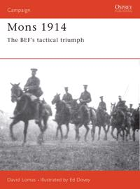 Mons 1914: The Bef's Tactical Triumph