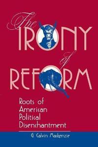 The Irony Of Reform