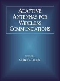 Adaptive Antennas for Wireless Communications