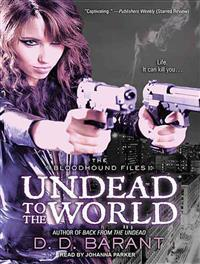 Undead to the World