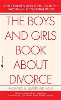 The Boys and Girls Book About Divorce, With an Introduction for Parents