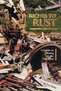 Riches to Rust