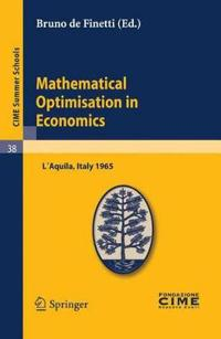 Mathematical Optimization in Economics