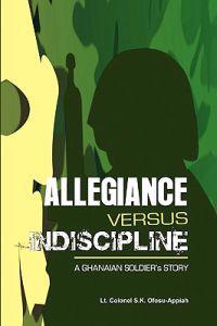 Allegiance Versus Indiscipline
