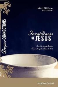 The Forgiveness of Jesus Participant's Guide