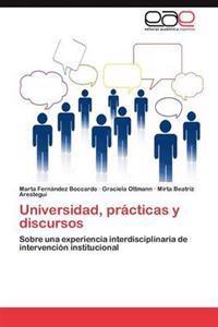 Universidad, Practicas y Discursos
