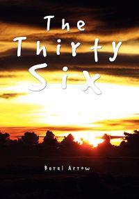 The Thirty Six