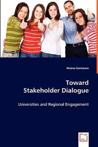 Toward Stakeholder Dialogue