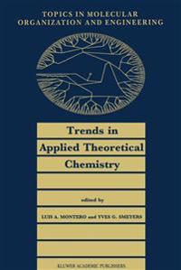 Trends in Applied Theoretical Chemistry