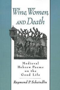 Wine, Women, and Death