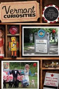 Vermont Curiosities