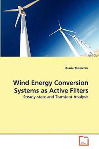 Wind Energy Conversion Systems as Active Filters