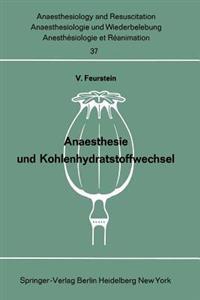 Anaesthesie Und Kohlenhydratstoffwechsel