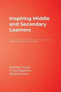 Inspiring Middle and Secondary Learners