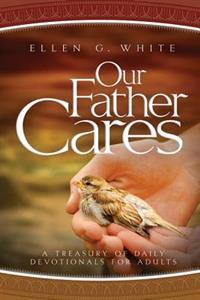 Our Father Cares: A Daily Devotional