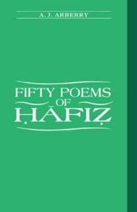 Fifty Poems of Hafiz
