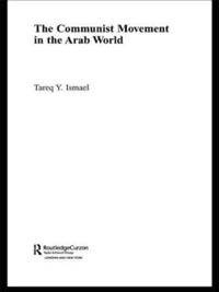 The Communist Movement in the Arab World