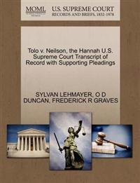 Tolo V. Neilson, the Hannah U.S. Supreme Court Transcript of Record with Supporting Pleadings