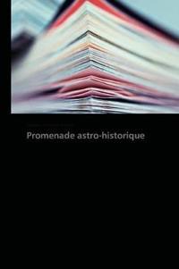 Promenade Astro-Historique
