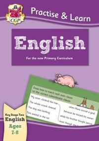 New Curriculum Practise & Learn: English for Ages 7-8