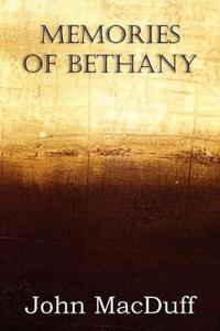 Memories of Bethany