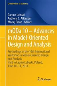 mODa 10 - Advances in Model-Oriented Design and Analysis