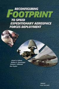 Reconfiguring Footprint to Speed Expeditionary Aerospace Forces Deployment