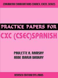 Practice Papers for CXC (Csec) Spanish