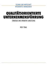 Qualitatsorientierte Unternehmensfuhrung