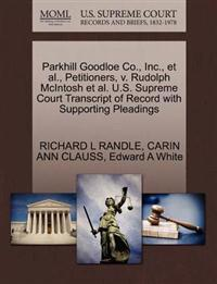 Parkhill Goodloe Co., Inc., et al., Petitioners, V. Rudolph McIntosh et al. U.S. Supreme Court Transcript of Record with Supporting Pleadings