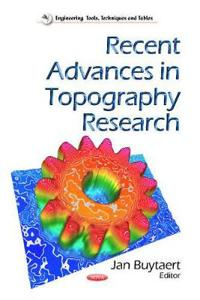 Recent Advances in Topography Research